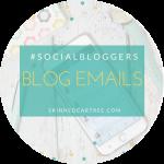 #socialbloggers 126 // Blog Emails