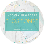 #socialbloggers 125 // Your blog in song