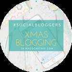 #socialbloggers 127 // Christmas and Blog Planning