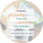 UK City Breaks