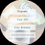 UK City Breaks