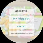 My biggest secret as a teen