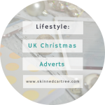 UK Christmas Adverts – which one do you like best?