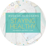#socialbloggers 131 // Staying Healthy