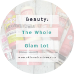 Soap And Glory Gift Set // The Whole Glam Lot