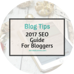A bloggers guide for SEO in 2017