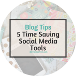 5 Time Saving Social Media Management Tools