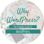 The Complete Guide To WordPress // Why use WordPress?
