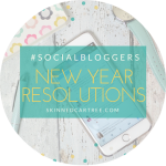 #socialbloggers 132 // New Year Resolutions