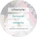 Do you need to take a look at your personal integrity?