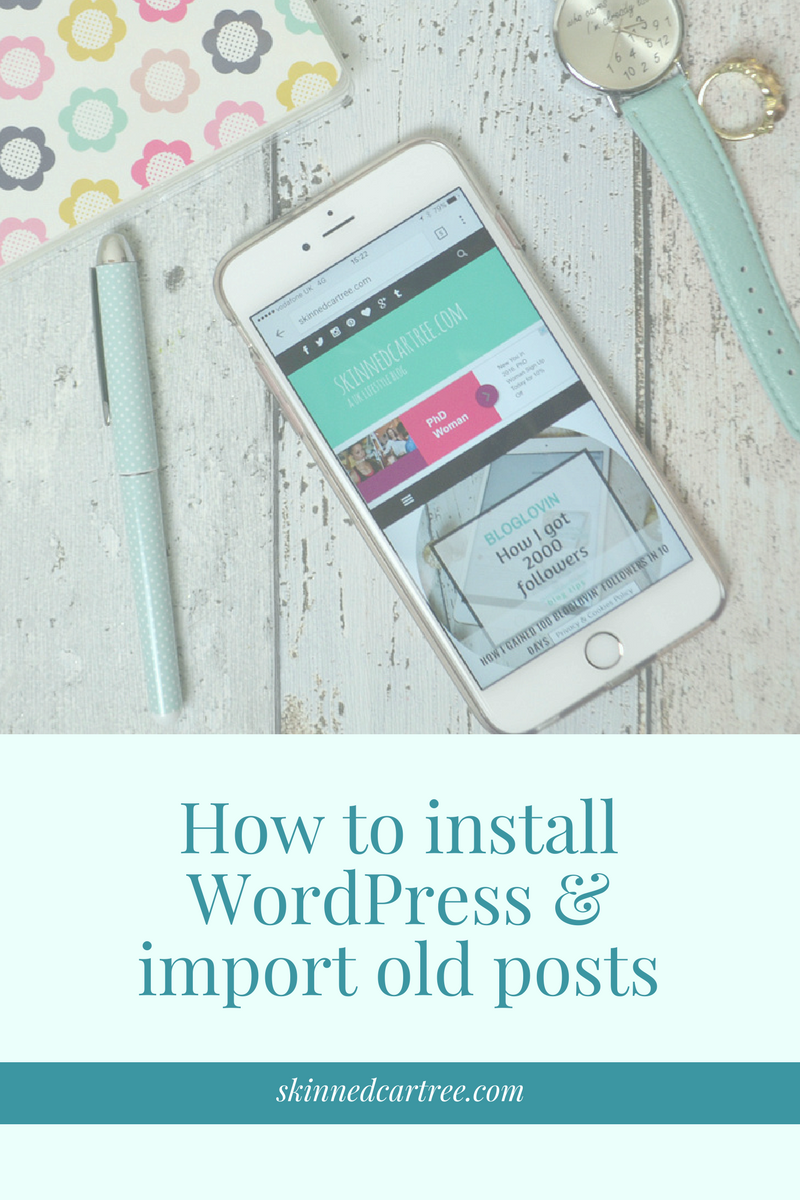 how to install your WordPress blog and import previous posts from Blogger and WordPress.com