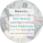 Beauty Trend Predictions For 2017