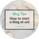 How to Create a Killer Blog about Your University Experience