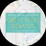 #socialbloggers 146 // Great blogging debates