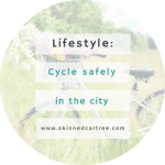 Cycle safely in the city this Spring