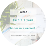 Should we turn our central heating off in the summer?