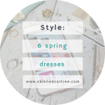 6 spring dresses