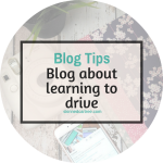 Five Reasons to Consider Blogging about Learning to Drive