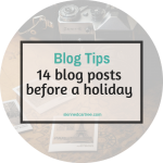14 blog posts to write before you go on holiday