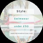 Swimwear under £50