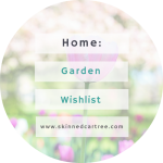 Garden Wishlist of Woo