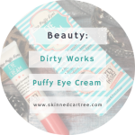 Dirty Works Puffy Eye Cream