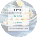 Summer denim must-haves