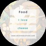 Hello I love cheese