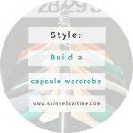 How to Make the Ultimate Capsule Wardrobe
