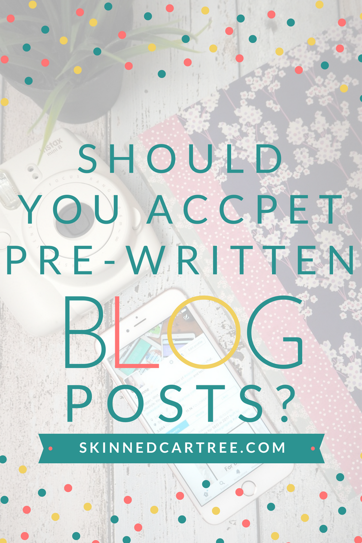 Should you accept pre-written content?
