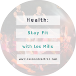 Stay Fit with Les Mills