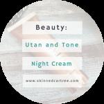 Utan and Tone Night Cream
