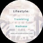 Trembling Madness // York