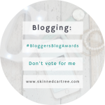 Why you shouldn't vote for me in the #BloggersBlogAwards