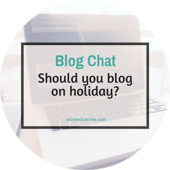 should you blog on holiday