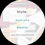 Australia Wardrobe Wish List