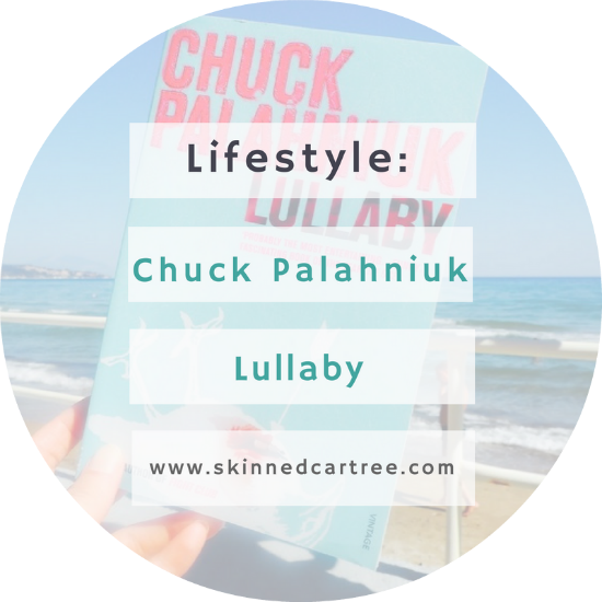 Chuck Palahniuk // Lullaby