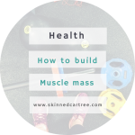 Simple Tips for Building Muscle Mass
