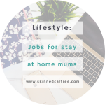 8 Work-at-Home Jobs for Stay-at-Home Mums