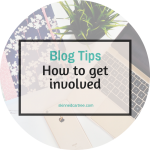 How to get more involved in the blogging community.
