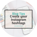 Creating your own list of Instagram Hashtags