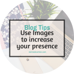 Use images to improve your online presence