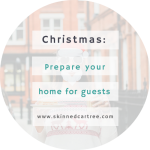 5 Stress-Free Ways To Prepare Your Home For Your Christmas Guests