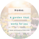 Looking Ahead: Getting a Garden That Works For You