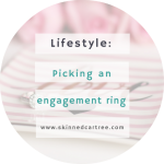 Pay Attention to These When Picking an Engagement Ring
