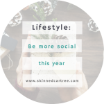 Why Your New Year's Resolution Should Be… To Be More Social