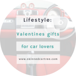 Valentine's Day Gift Ideas For The Car Fanatic In Your Life