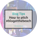 Pitching to brands // #blogatthebeach