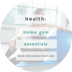 Essential Equipment – What to equip yourself with for a home gym