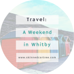 A weekend in Whitby